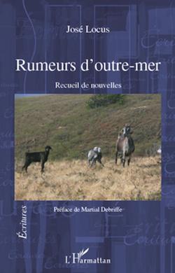 "Jose Locus, ""rumeurs d'outre mer"" (livre)"